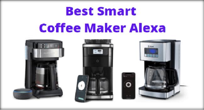 Best Smart Coffee Maker Alexa